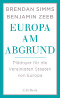 Simms & Zeeb - Europa am Abgrund - Cover Cover © C.H. Beck