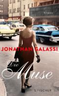 Jonathan Galassi - Die Muse (Cover © S. Fischer Verlag)