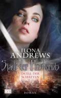 Ilona Andrews: Stadt der Finsternis - Duell der Schatten (Cover © Egmonty Lyx)