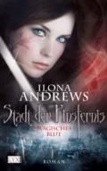 Ilona Andrews: Stadt der Finsternis - Magisches Blut (Cover © Egmont Lyx)