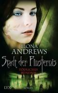 Ilona Andrews: Stadt der Finsternis - Tödliches Bündnis (Cover © Egmont Lyx)