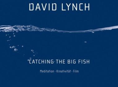 David Lynch Catch The Big Fish Cover © Alexander Verlag Berlin
