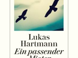 Lukas Hartmann, Ein passender Mieter (Cover ©Diogenes)
