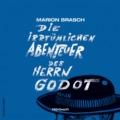 Marion Brasch - Die irrtümlichen Abenteuer des Herrn Godot Hörbuch (Cover © Voland & Quist)