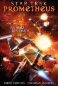 Christian Humberg, Bernd Perplies Star Trek - Prometheus 3: Ins Herz des Chaos (Cover © Cross Cult)