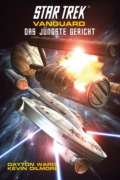 Dayton Ward, Kevin Dilmore: Star Trek - Vanguard 7: Das jüngste Gericht (Cover © Cross Cult)