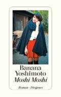 Banana Yoshimoto - Moshi Moshi Cover © Diogenes Verlag