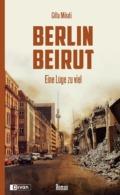 Gitta Mikati - Berlin Beirut - Cover © Divan Verlag
