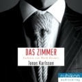 Jonas Karlsson - Das Zimmer (Cover © rubikon audioverlag)