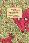 Michail Bulgakow - Das hündische Herz Cover © Edition Büchergilde