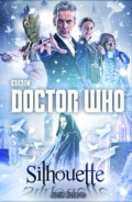 Justin Richards: Doctor Who: Silhouette (Cover © Cross Cult)