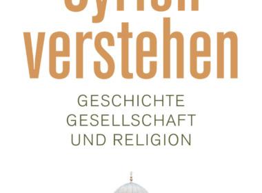 Gerhard Schweizer - Syrien verstehen (Cover © KlettCotta)