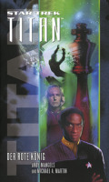 Michael A. Martin, Andy Mangels: Star Trek - Titan 2: Der rote König (Cover © Cross Cult)