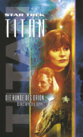 Christopher L. Bennet: Star Trek - Titan 3: Die Hunde des Orion (Cover © Cross Cult)