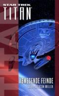 John Jackson Miller: Star Trek - Titan: Abwesende Feinde (Cover © Cross Cult)