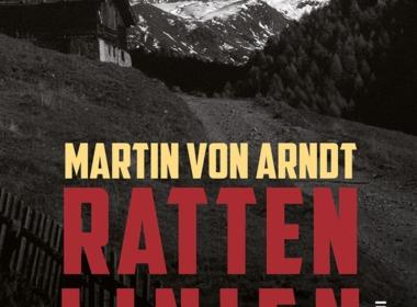 Martin von Arndt - Rattenlinien Cover © ars vivendi