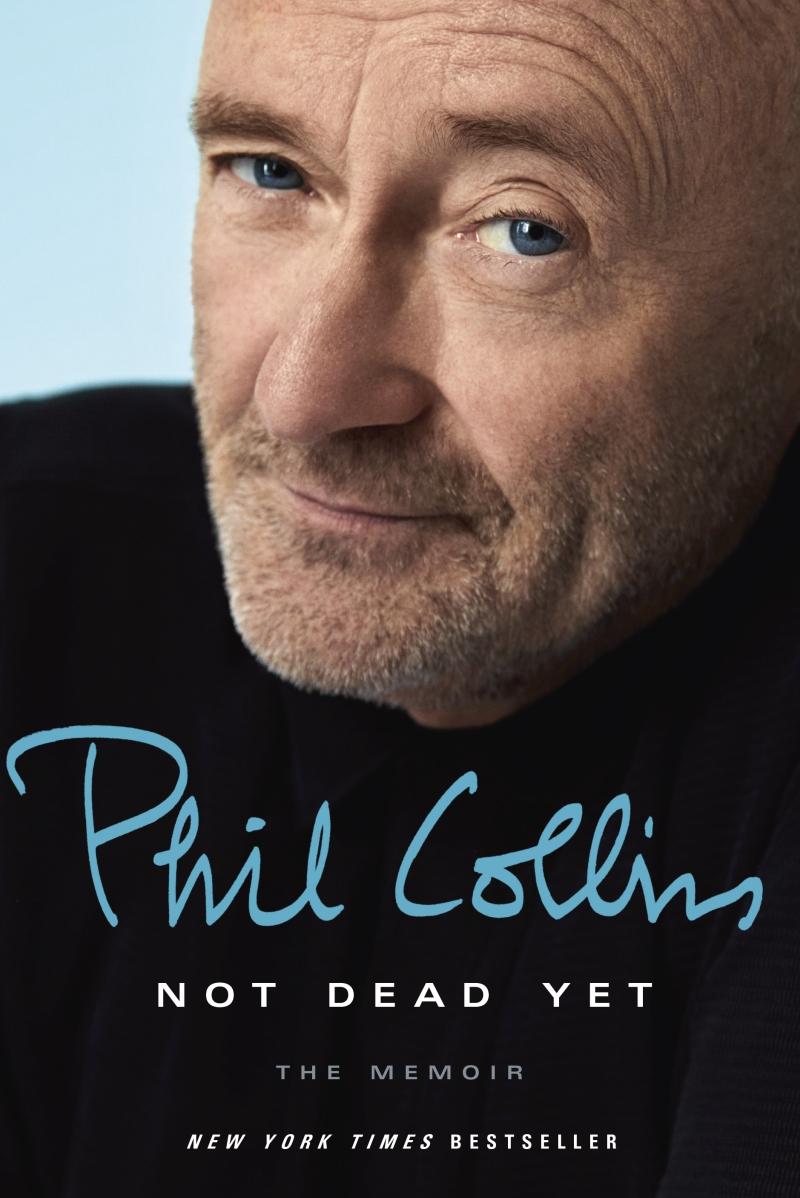Rezension Phil Collins Not Dead Yet The Memoir Buch