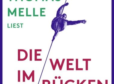 Thomas Melle - Die Welt im Rücken Cover © ROOF music/tacheles!