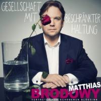 Matthias Brodowy - Gesellschaft mit beschränkter Haltung - Cover © ROOF Records