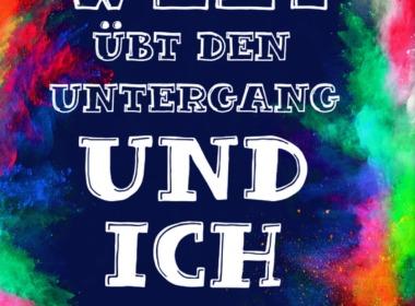 S. J. Goslee - Die Welt übt den Untergang ... Cover © Dressler Verlag