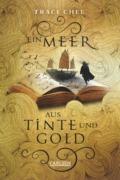 Tracy Chee - Ein Meer aus Tinte und Gold (Cover © Carlsen)