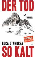 Luca d'Andrea - Der Tod so kalt (Cover©DVA)
