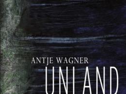 Antje Wagner - Unland (Cover © Beltz/Gulliver)