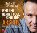 Hannes Jaenicke - Wer der Herde folgt, sieht nur Ärsche - Cover © headroom sound production