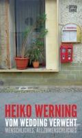 Heiko Werning - Vom Wedding verweht - Cover © Edition Tiamat