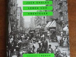 Jack Engles Leben und Abenteuer-Cover © Manesse Verlag