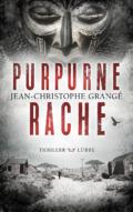Jean Christoph Grangé - Purpurne Rache (Cover © Bastei Lübbe)