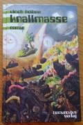 Ulrich Holbein - Knallmasse (Cover © homunculus Verlag)