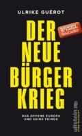Ulrike Guérot - Der neue Bürgerkrieg - Cover © Ullstein