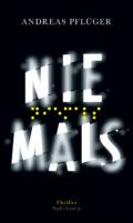 Andreas Pflüger - Niemals (Cover © Suhrkamp)