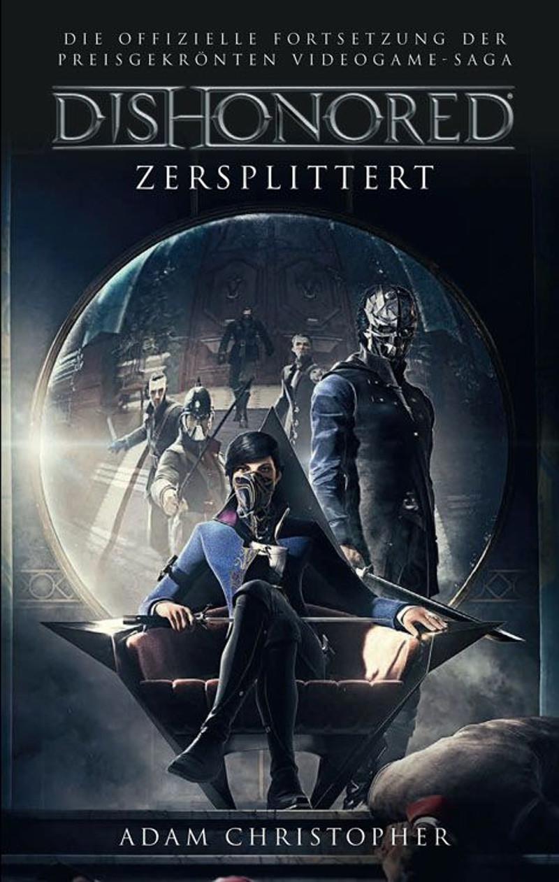 Rezension | Adam Christopher - Dishonored: Zersplittert (Buch ...