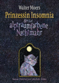 Walter Moers - Prinzessin Insomnia (Cover © Knaus)