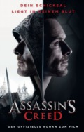 Christie Golden - Assassin's Creed - Der Roman zum Film - Cover © Panini