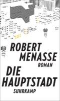 Robert Menasse - Die Hauptstadt Cover © Suhrkamp