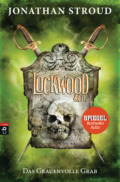 Jonathan Stroud - Lockwood & Co. 5: Das Grauenvolle Grab (Cover © cbj)