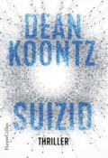 Dean Koontz - Suizid (Cover © HarperCollins)