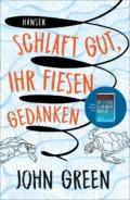 John Green - Schlaft gut, ihr fiesen Gedanken (Cover © Hanser)