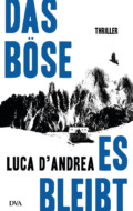 Luca D'Andrea - Das Böse, es bleibt (Cover © DVA)