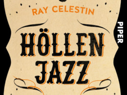 Ray Celestin - Höllenjazz (Cover © Piper)