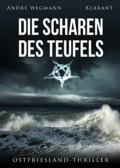 André Wegmann - Die Scharen des Teufels (Richard Laymon - Das Ende (Cover © Klarant)