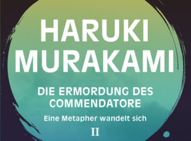 Haruki Murakami - Ermordung des Commendatore 2 (Cover © Dumont)