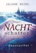 Juliane Seidel - Nachtschatten: Unantastbar (Cover © Cross Cult)