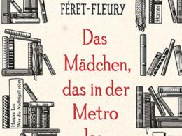 Christine Fèret-Fleury - Das Mädchen das in der Metro las (Cover © Dumont)