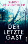 Sabine Kornbichler - Der letzte Gast (Cover © Piper)