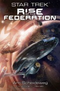Christopher L. Bennett - Star Trek - Rise of the Federation 1: Am Scheidweg (Cover © Cross Cult)