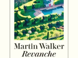 Martin Walker - Revanche (Cover © Diogenes)